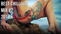 Various Artists - Chillout Music - best Chillout Mix #2 - Lounge Music