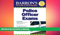 FAVORIT BOOK Barron s Police Officer Exam (Barron s Police Officer Examination) READ EBOOK