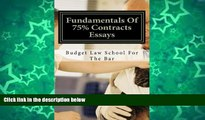 Pre Order Essentials Of 75% Contracts Essays: [e borrow available] Budget Law School For The Bar