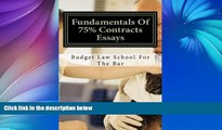 Audiobook Fundamentals Of 75% Contracts Essays: (e book) Budget Law School For The Bar Audiobook