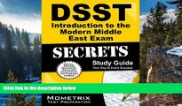 Buy DSST Exam Secrets Test Prep Team DSST Introduction to the Modern Middle East Exam Secrets