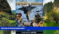 Online United States Government US Air Force Air Force Pamphlet AFPAM 10-100 Airman s Manual
