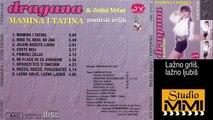 Dragana Mirkovic i Juzni Vetar - Lazno grlis, lazno ljubis (Audio 1990)