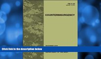 Pre Order Field Manual FM 3-24 MCWP 3-33.5 Counterinsurgency December 2006 United States
