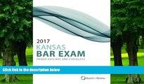 Pre Order 2017 Kansas Bar Exam Primer Outlines and Checklists Quest Bar Review mp3