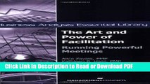 PDF The Art and Power of Facilitation: Running Powerful Meetings (Business Analysis Essential
