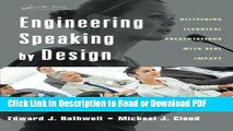 Read Engineering Speaking by Design: Delivering Technical Presentations with Real Impact Ebook