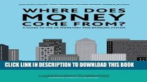 [FREE] Download Where Does Money Come From?: A Guide to the UK Monetary   Banking System PDF Online