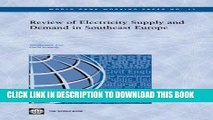 [READ] Mobi Review of Electricity Supply and Demand in Southeast Europe (World Bank Working