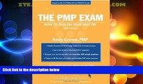 Best Price The PMP Exam: How to Pass On Your First Try (Test Prep series) Andy Crowe  PMP For Kindle
