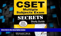 Price CSET Multiple Subjects Exam Secrets Study Guide: CSET Test Review for the California Subject