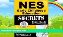 Online NES Exam Secrets Test Prep Team NES Early Childhood Education Secrets Study Guide: NES Test