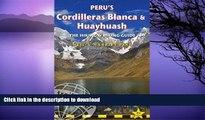 READ BOOK  Peru s Cordilleras Blanca   Huayhuash: The Hiking   Biking Guide (Trailblazer)  BOOK