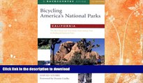 FAVORITE BOOK  Bicycling America s National Parks: California: The Best Road and Trail Rides from