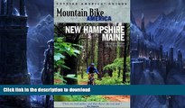 READ  Mountain Bike America: New Hampshire/Maine: An Atlas of New Hampshire and Souther Maine s
