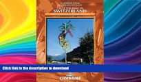 FAVORITE BOOK  Cycle Touring in Switzerland: Nine tours on Switzerland s national cycle routes