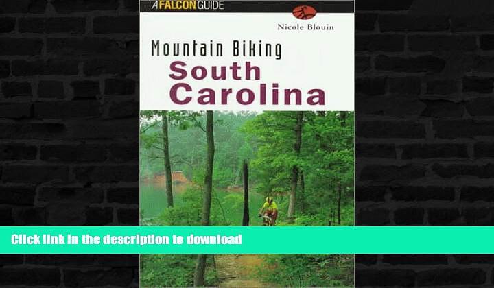 READ  Mountain Biking South Carolina (State Mountain Biking Series) FULL ONLINE
