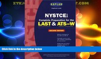 Complete Preparation for the LAST /& ATS-W Third Edition Kaplan NYSTCE