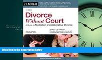 FAVORIT BOOK Divorce Without Court: A Guide to Mediation   Collaborative Divorce Katherine Stoner