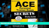 Best Price Secrets of the ACE Personal Trainer Exam Study Guide: ACE Test Review for the American