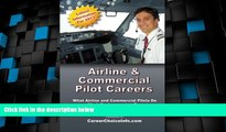 Price Airline and Commercial Pilot Careers: What you need to know to become an Airline Pilot
