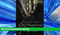 FAVORIT BOOK American Legacy: Our National Forests READ EBOOK