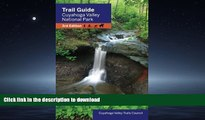 EBOOK ONLINE  Trail Guide to Cuyahoga Valley National Park  GET PDF
