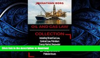 FAVORIT BOOK Oil and Gas Collection: Including Oil and Gas Law, Contract Law, Petrolium Energy