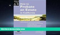 FAVORIT BOOK How to Probate an Estate in California Julia P. Nissley TRIAL BOOKS
