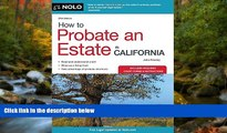 FAVORIT BOOK How to Probate an Estate in California (How to Probate an Estate in Calfornia) Julia