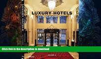 FAVORITE BOOK  Luxury Hotels Best of Europe Volume 2 FULL ONLINE