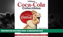 Pre Order Warman s Coca Cola Collectibles: Identification And Price Guide Allen Petretti Full Ebook