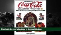 Best Price Allan Petretti Petretti s Coca-Cola Collectibles Price Guide (Warman s Coca-Cola