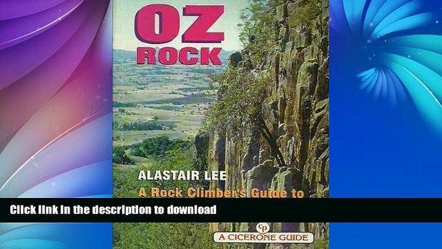 FAVORITE BOOK  Oz Rock: Rock Climber s Guide to Australian Craggs (Cicerone Climbing Overseas)