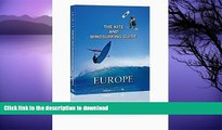READ  The Kite and Windsurfing Guide Europe: The First Comprehensive Spotguide for Kitesurfing