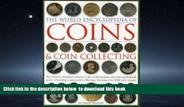 Audiobook The World Encyclopedia of Coins   Coin Collecting: The definitive illustrated reference