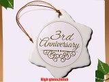 3dRose orn_154445_1 3Rd Anniversary Gift Celebrating Wedding Anniversaries Third Three Years