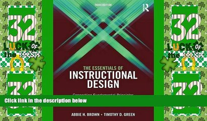 Best Price The Essentials of Instructional Design: Connecting Fundamental Principles with Process