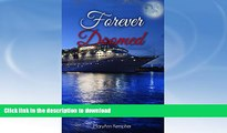 READ BOOK  Forever Doomed: A Cruise Ship Murder Mystery! (Under The Moonlight Book 2) FULL ONLINE