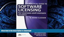 FAVORIT BOOK Practical Guide to Software Licensing: For Licensees and Licensors (Practical Guide