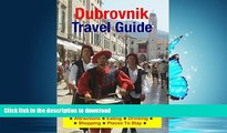 READ  Dubrovnik, Croatia Travel Guide - Attractions, Eating, Drinking, Shopping   Places To Stay