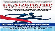 Read Leadership Sustainability: Seven Disciplines to Achieve the Changes Great Leaders Know They