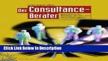 [Download] Der Consultance-berater: Basiswissen fur Manager, Berater und Deren Auftraggeber