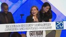 Isabelle Huppert meilleure actrice aux Gotham Awards