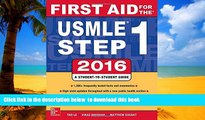 Pre Order First Aid for the Usmle Step 1, 2016 Tao Le Full Ebook
