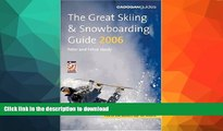 FAVORITE BOOK  The Great Skiing   Snowboarding Guide, 2006 (Cadogan Guide Skiing   Snowboarding