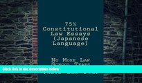 Pre Order 75% Constitutional Law Essays (Japanese Language): No More Law School Tears (Japanese