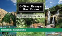 Buy Value Bar Review 6-Star Essays: Bar Exam: Read These 6-Star Bar Essays And Write Model Essays