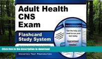 READ THE NEW BOOK Adult Health CNS Exam Flashcard Study System: CNS Test Practice Questions