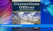 Pre Order Corrections Officer Exam Study Guide: Test Book and Practice Test Questions Corrections